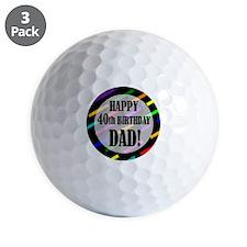 40th Birthday For Dad Golf Balls