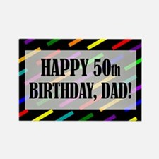 50th Birthday For Dad Rectangle Magnet