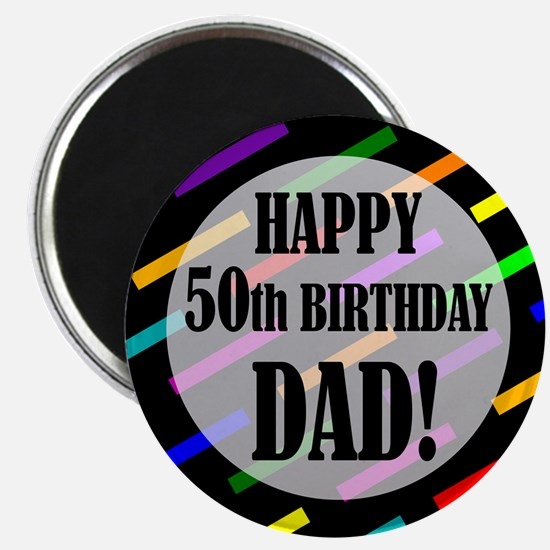 50th Birthday For Dad Magnet