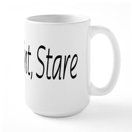 stop point stare Large Mug
