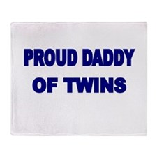 PROUD DADDY OF TWINS 2 Throw Blanket