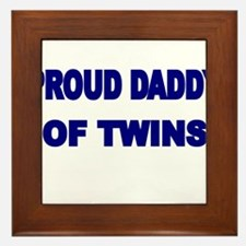 PROUD DADDY OF TWINS 2 Framed Tile