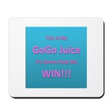 This is My Go Go Juice. Its gonna help me win! Mou
