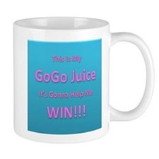 This is My Go Go Juice. Its gonna help me win! Mug