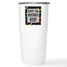 70th Birthday For Dad Travel Coffee Mug