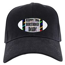 70th Birthday For Dad Baseball Hat