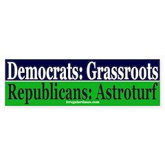 Republicans: Astroturf Bumper Bumper Sticker