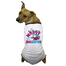 Big Sister - Owl Dog T-Shirt
