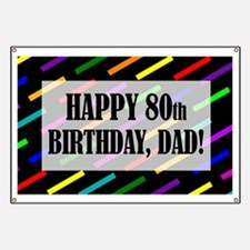 80th Birthday For Dad Banner