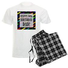 80th Birthday For Dad Pajamas