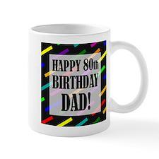 80th Birthday For Dad Mug