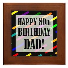 80th Birthday For Dad Framed Tile