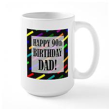 90th Birthday For Dad Mug