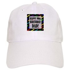 90th Birthday For Dad Baseball Cap