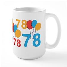 78 Years Old - 78th Birthday Mug