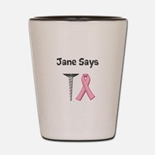 Jane Says Screw Cancer! Change to Your Name Shot G