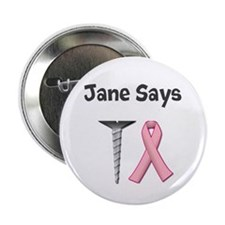 Jane Says Screw Cancer! Change to Your Name 2.25""