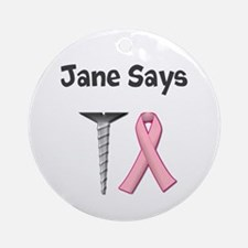 Jane Says Screw Cancer! Change to Your Name Orname