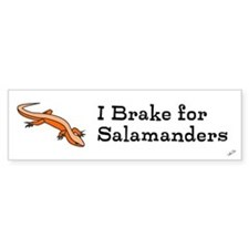 I brake for salamanders! Bumper Bumper Sticker