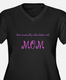 Love, 3 letter word MOM Plus Size T-Shirt