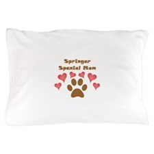 Springer Spaniel Mom Pillow Case