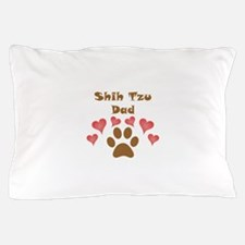Shih Tzu Dad Pillow Case