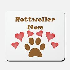 Rottweiler Mom Mousepad