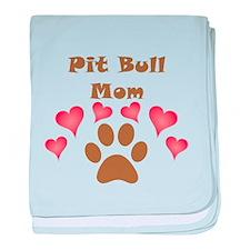 Pit Bull Mom baby blanket