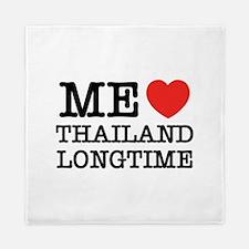 ME LOVE THAILAND LONGTIME Queen Duvet