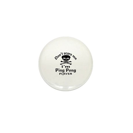 Do Not Scare Me I Am Ping po Mini Button (10 pack)
