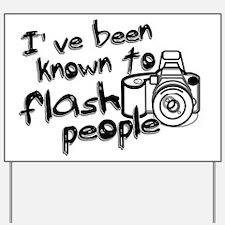 Flash People Yard Sign