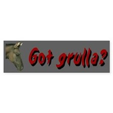"""""""Got grulla?"""" Horse Bumper Car Sticker"""