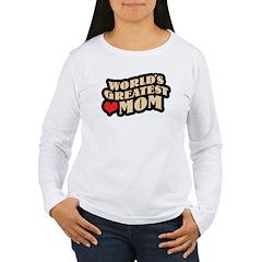 Worlds Greatest Mom T-Shirt
