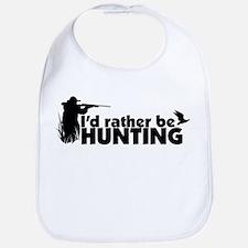 I'd rather be hunting. Bib