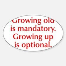 growing-old-opt-red Decal