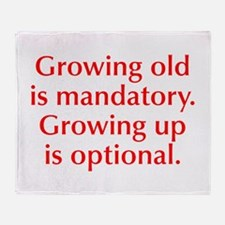 growing-old-opt-red Throw Blanket