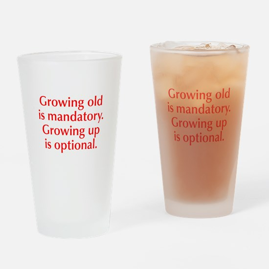 growing-old-opt-red Drinking Glass