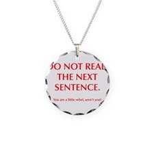 do-not-read-next-sentence-opt-red Necklace