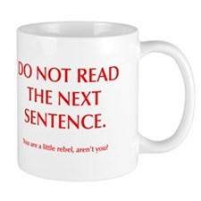 do-not-read-next-sentence-opt-red Mug