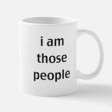 i am those people Mug