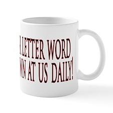 4 letter word - WORK Mug