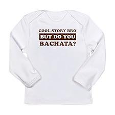 Bachata Designs Long Sleeve Infant T-Shirt