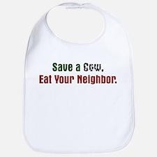 Save Cow Eat Neighbor Bib