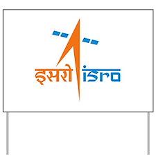 ISRO - India in Space Yard Sign
