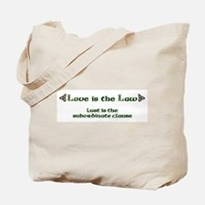 Love is the Law Tote Bag
