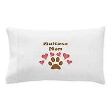 Maltese Mom Pillow Case