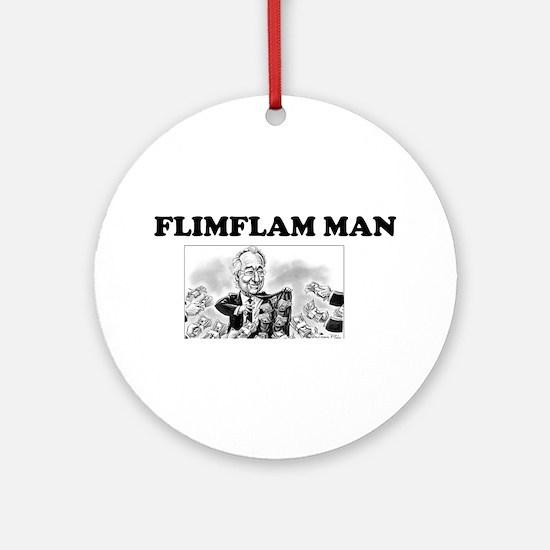 Flimflam Man - Bernie Madoff! Round Ornament