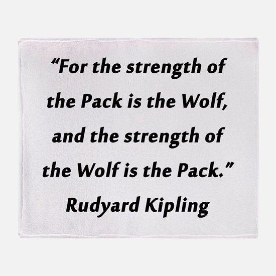 Kipling - Strength of Pack Throw Blanket