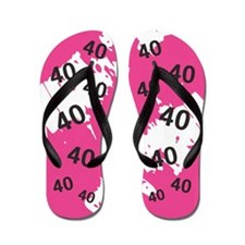 PINK 40 years old - 40th Birthday Flip Flops