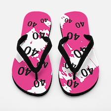 PINK 40 years old - 40th Birthday Flip Flops